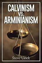 books on calvinism vs arminianism