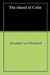 Best alexander von humboldt cuba Reviews