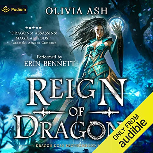 Reign of Dragons Audiobook By Olivia Ash cover art