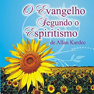 O Evangelho Segundo o Espiritismo [The Gospel According to Spiritism] audiobook cover art