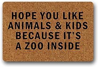 Custom Doormat Hope You Like Animals Kids Because Its a Zoo Inside Indoor Mat Pad Barrier Mat Floor Doormat Rubber Backed...