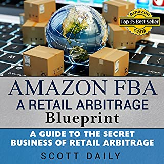 Amazon FBA: A Retail Arbitrage Blueprint cover art