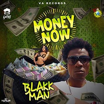 Money Now