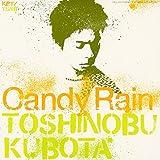 Candy Rain 歌詞
