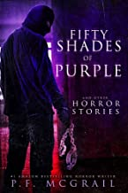 50 Shades of Purple: And Other Horror Stories