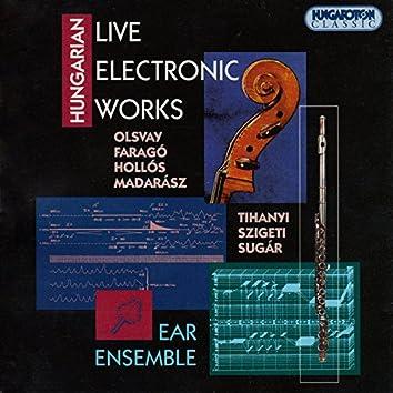 Olsvay /  Farago / Hollos / Madarasz / Tihanyi / Szigeti / Sugar: Hungarian Live Electronic Works