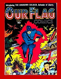 """Our Flag Comics #1: Featuring """"The Unknown Soldier"""" - All Stories - No Ads"""