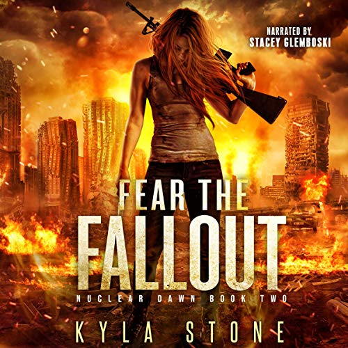 Fear the Fallout audiobook cover art
