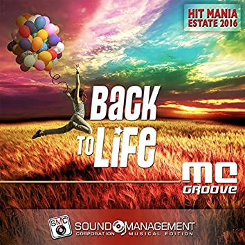 Back to Life (Hit Mania Estate 2016)