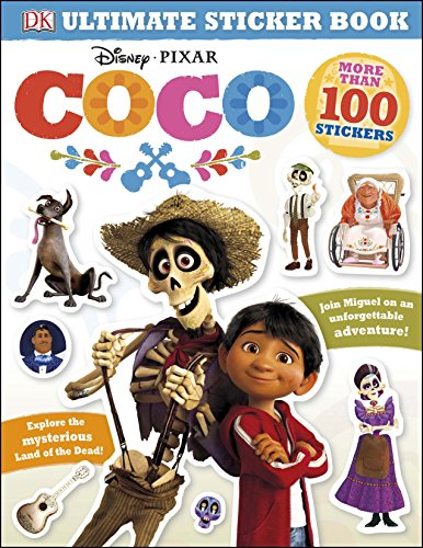 Ultimate Sticker Book: Disney Pixar Coco (DK Ultimate Sticker Books)