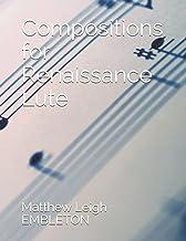 Compositions for Renaissance Lute