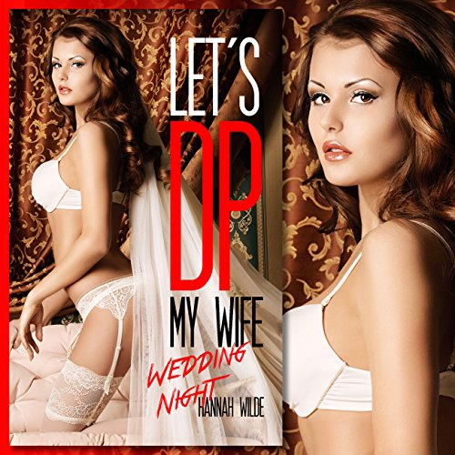 Let's DP My Wife: Wedding Night cover art