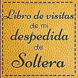 Libro de Visitas de mi Despedida de Soltera: Libro de visitas para la despedida de soltera, accesorios decoración idea de regalo, recerdo, deco ... cuero de cocodrilo, serpiente amarillo