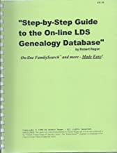 Step-by-Step Guide to the On-Line LDS Genealogy Database