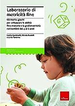Laboratorio di motricità fine. Kit MoFis: giochi per sviluppare le abilità fino-motorie e la grafomotricità nei bambini da...