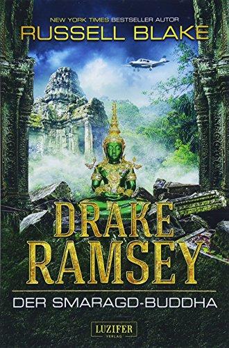 DER SMARAGD-BUDDHA (Drake Ramsey 2): Thriller, Abenteuer