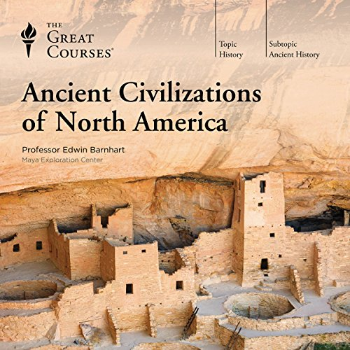 Ancient Civilizations of North America audiobook cover art