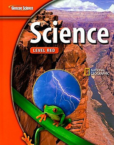 Glencoe Science: Level Red, Student Edition: Glencoe Science