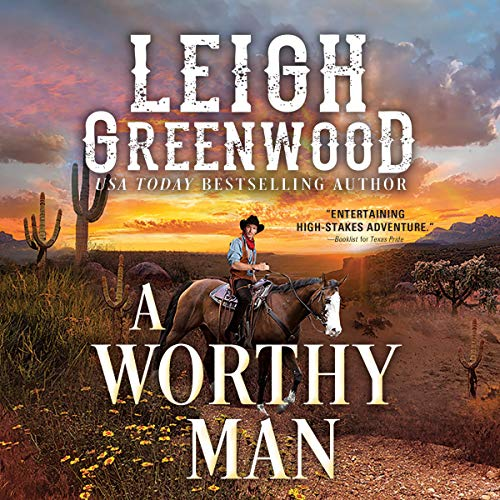 A Worthy Man Audiobook By Leigh Greenwood cover art