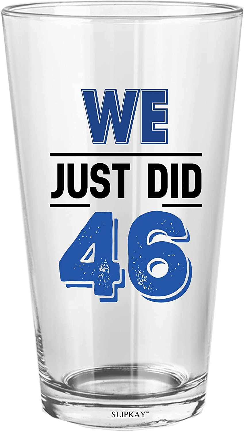 We Just Did 46 Pint Our shop Outstanding most popular Oz 16 Glass