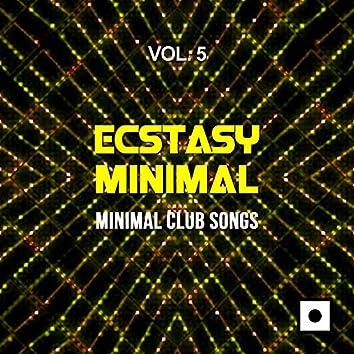 Ecstasy Minimal, Vol. 5 (Minimal Club Songs)