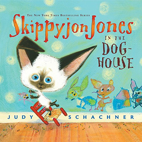 Skippyjon Jones in the Dog-House audiobook cover art