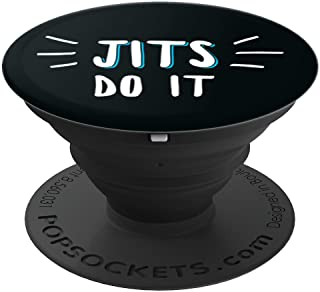 Jits Do It - Funny Brazilian Jiu Jitsu Phone Case Stand - PopSockets Grip and Stand for Phones and Tablets