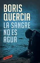 La sangre no es agua (Spanish Edition)