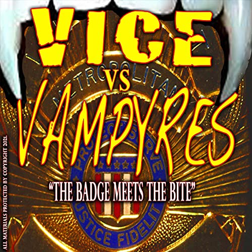 Vice vs. Vampyres: The Screenplay Audiobook By Brad Havens cover art
