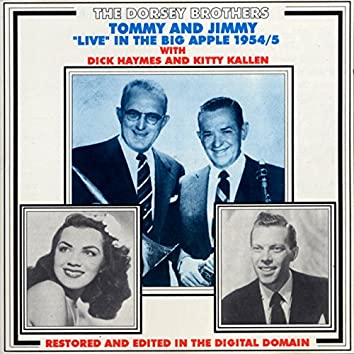 Tommy and Jimmy Live in the Big Apple 1954-55