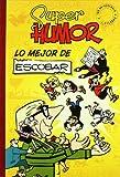 LO MEJOR DE ESCOBAR (SÚPER HUMOR)