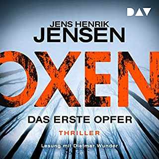 Das erste Opfer     Oxen 1              By:                                                                                                                                 Jens Henrik Jensen                               Narrated by:                                                                                                                                 Dietmar Wunder                      Length: 13 hrs and 26 mins     Not rated yet     Overall 0.0