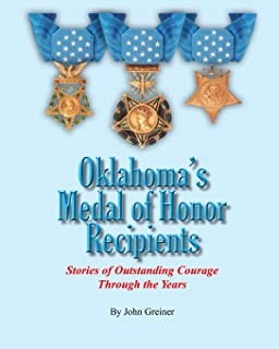 Oklahoma's Medal of Honor Recipients: Stories of Outstanding Courage Through the Years