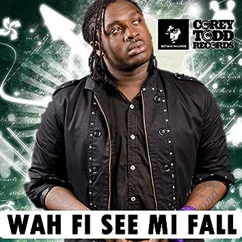 Wah Fi See Mi Fall