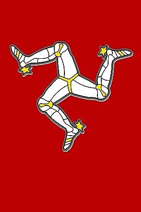 Isle Of Man Flag 3 Legs Of Man: Traditional Manx Flag Souvenir Journal (Manx Souvenirs)