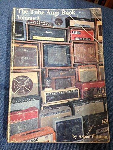Tube Amp Book, Volume 3