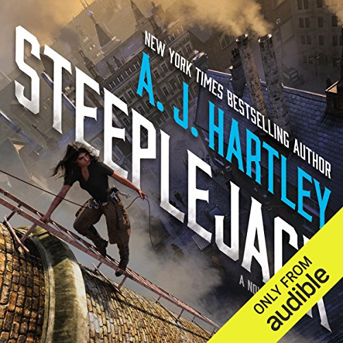 Steeplejack                   By:                                                                                                                                 A. J. Hartley                               Narrated by:                                                                                                                                 Noma Dumezweni                      Length: 11 hrs and 25 mins     94 ratings     Overall 4.4
