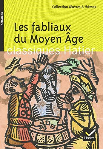 Les fabliaux du Moyen Âge
