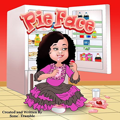 Pie Face: Yummy Face Kids Book Series (English Edition)