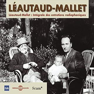 Couverture de Léautaud - Mallet. Intégrale des entretiens radiophoniques 2