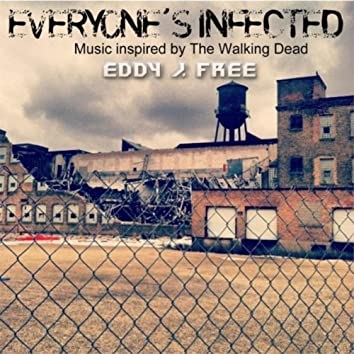 Everyone's Infected
