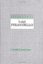فهم Luigi Pirandello(فهم الآباء الحديثة في أوروبا وأمريكا اللاتينية)
