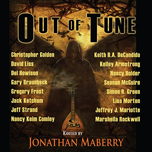 Out of Tune                   By:                                                                                                                                 Kelley Armstrong,                                                                                        Jack Ketchum,                                                                                        Simon R. Green,                   and others                          Narrated by:                                                                                                                                 Peter Bishop,                                                                                        Lesley Ann Fogle                      Length: 8 hrs and 13 mins     1 rating     Overall 1.0