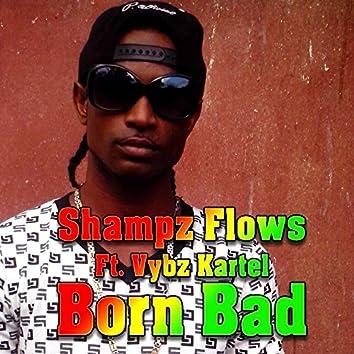 Born Bad (feat. Vybz Kartel)