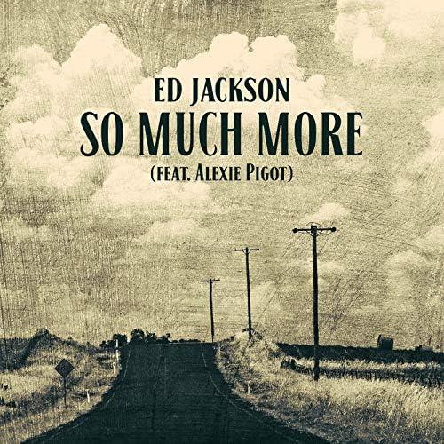 Ed Jackson feat. Alexie Pigot
