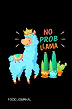 No Prob Llama: Cute Llama Unicorn 60 Days Personal Food Journal & Fitness Diary for Women & Teens ~ Daily Gratitude with Prompts, Small Exercise Log Book [Idioma Inglés]