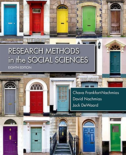 Compare Textbook Prices for Research Methods in the Social Sciences Eighth Edition ISBN 9781429233002 by Frankfort-Nachmias, Chava,Nachmias, David,DeWaard, Jack