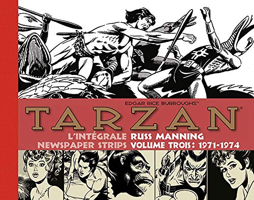 Tarzan : intégrale Russ Manning newspaper strips : Tome 3, 1971-1974 (French Edition)