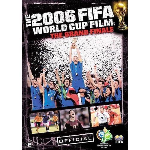2006 Fifa World Cup Film - Grand Finale [Edizione: Regno Unito] [Edizione: Regno Unito]