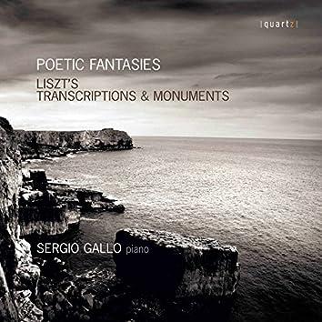 Poetic Fantasies: Liszt's Transcriptions & Monuments